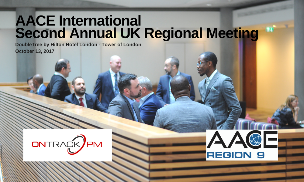 London: Second Annual AACE International Region 9 Meeting